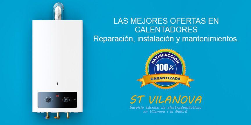 Reparación de calentadores de gas en Vilanova i la Geltrú